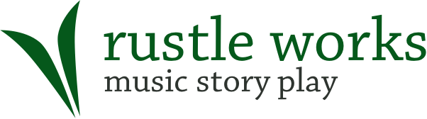 Rustle Works - music story play